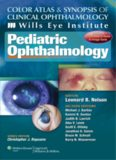 Color Atlas & Synopsis of Clinical Ophthalmology - Wills Eye Institute Pediatric Ophthalmology