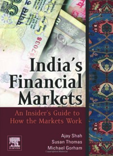India's Financial Markets: An Insider's Guide to How the Markets Work (Elsevier and IIT Stuart Center for Financial Markets Press)
