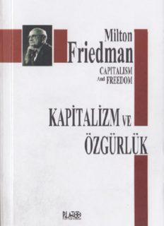 Özgürlük ve Kapitalizm - Milton Friedman