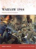 Warsaw 1944: Poland's bid for freedom - Osprey - [Campaign 205]