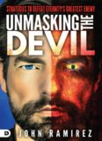 Unmasking the Devil: Strategies to Defeat Eternity's Greatest Enemy