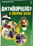 Introducing Anthropology: A Graphic Guide by Merryl Wyn-Davis and Illustrated