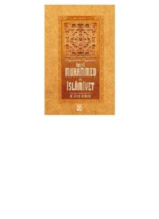 Hazreti Muhammed (S.A.V) ve İslamiyet - İslam Tarihi 1-2 - M. Asım Köksal