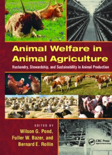 Animal welfare in animal agriculture : husbandry, stewardship, and sustainability in animal production