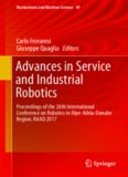 Advances in Service and Industrial Robotics: Proceedings of the 26th International Conference on Robotics in Alpe-Adria-Danube Region, RAAD 2017