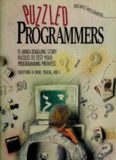 Puzzled Programmers: 15 Mind-Boggling Story Puzzles to Test Your Programming Prowess : Solutions in Basic, Pascal, and C
