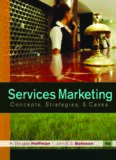 Services Marketing: Concepts, Strategies, & Cases, 4th Edition