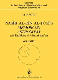 Naṣīr al-Dīn al-Ṭūsī's Memoir on Astronomy (al-Tadhkira fī cilm al-hay'a): Volume I: Introduction, Edition, and Translation