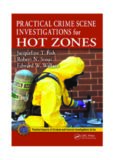 Practical Crime Scene Investigations for Hot Zones (Practical Aspects of Criminal & Forensic