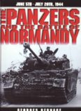 The Panzers and the Battle of Normandy, June 5th - July 20th 1944
