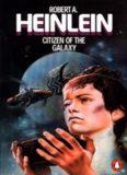 Robert A Heinlein - Citizen of the Galaxy