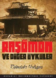 Raşömon ve Diğer Öyküler - Ryūnosuke Akutagava