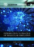 Introduction to practice of molecular simulation : molecular dynamics, Monte Carlo, Brownian