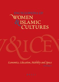 Encyclopaedia of Women and Islamic Cultures, Vol. 4: Economics, Education, Mobility And Space (Encyclopaedia of Women and Islamic Cultures)