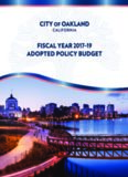CITY OF OAKLAND FY 2017-19 ADOPTED POLICY BUDGET Mayor Libby Schaaf Members of the
