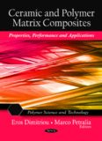 Ceramic and Polymer Matrix Composites: Properties, Performance and Applications (Polymer Science