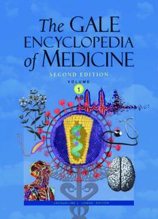 Gale Encyclopedia of Medicine. Vol. 1. 2nd Edition