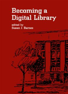 Becoming a Digital Library (Books in Library and Information Science Series)