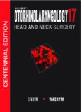 Ballenger's Otorhinolaryngology Head and Neck Surgery, 17th edition (Otorhinolaryngology: Head and Neck Surgery