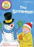 Oxford Reading Tree Read With Biff, Chip, and Kipper: First Stories: Level 2: The Snowman (Book)