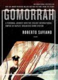 Gomorrah: A Personal Journey into the Violent International Empire of Naples' Organized Crime