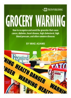Grocery Warning: How to Recognize and Avoid the Groceries that Cause Cancer, Diabetes, Heart Disease, High Cholesterol, High Blood Pressure, and Other Common Diseases