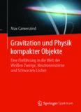 Gravitation und Physik kompakter Objekte: Eine Einführung in die Welt der Weißen Zwerge