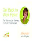 Get Back to Work Faster - Jill Konrath - Career Design Associates