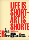 Life is short; art is shorter : in praise of brevity