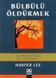 Bülbülü Öldürmek(Altın Kitaplar) - Harper Lee