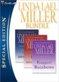 Linda Lael Miller Bundle (Ragged Rainbows; There and Now; Here and Then)