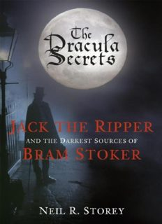 The Dracula secrets : Jack the Ripper and the darkest sources of Bram Stoker