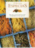 El Libro de las especias: sabor, color y exotismo para dar un toque de originalidad a la cocina vegetariana