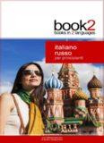 Book2 Italiano - Russo Per Principianti: Un libro in 2 lingue