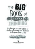 Big Book of Independent Thinking: Do Things No One Does or Do Things Everyone Does in a Way No One