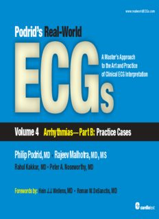 Podrid's real-world ECGs : a master's approach to the art and practice of clinical ECG interpretation. Volume 4, Arrhythmias part B: practice cases