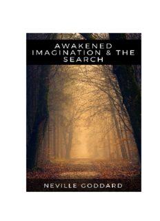 NEVILLE GODDARD - AWAKENED IMAGINATION & THE SEARCH (PDF)