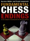 Fundamental chess endings. A new endgame encyclopaedia for the 21st century