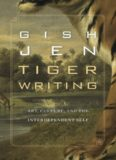 Tiger Writing Art, Culture, and the Interdependent Self