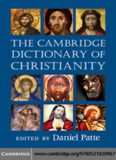 The Cambridge Dictionary of Christianity