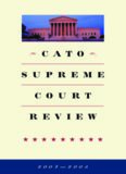 Cato Supreme Court Review, 2004-2005 (Cato Supreme Court Review)