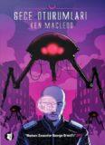 Gece Oturumları - Ken MacLeod