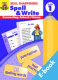 Skill Sharpeners. Spell and Write. Grade 1