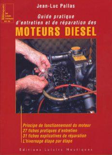 guide pratique d'entretien et de réparation des moteurs diesel jean-luc pallas