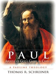 Paul, Apostle of God's Glory in Christ. A Pauline Theology
