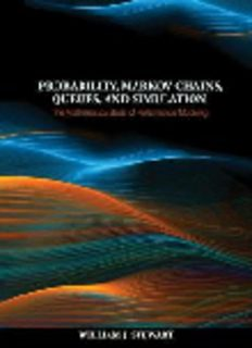 Probability, Markov Chains, Queues, and Simulation: The Mathematical Basis of Performance Modeling