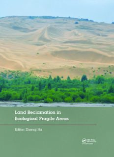 Land Reclamation in Ecological Fragile Areas : Proceedings of the 2nd International Symposium on Land Reclamation and Ecological Restoration (LRER 2017), October 20-23, 2017, Beijing, PR China