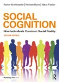 Social Cognition: How Individuals Construct Social Reality (Social Psychology: A Modular Course
