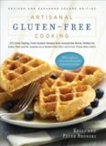 Artisanal gluten-free cooking : 275 great-tasting, from-scratch recipes from around the world, perfect for every meal and for anyone on a gluten-free diet--and even those who aren't