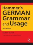 Hammer's GERMAN Grammar and Usage - 5th Ed